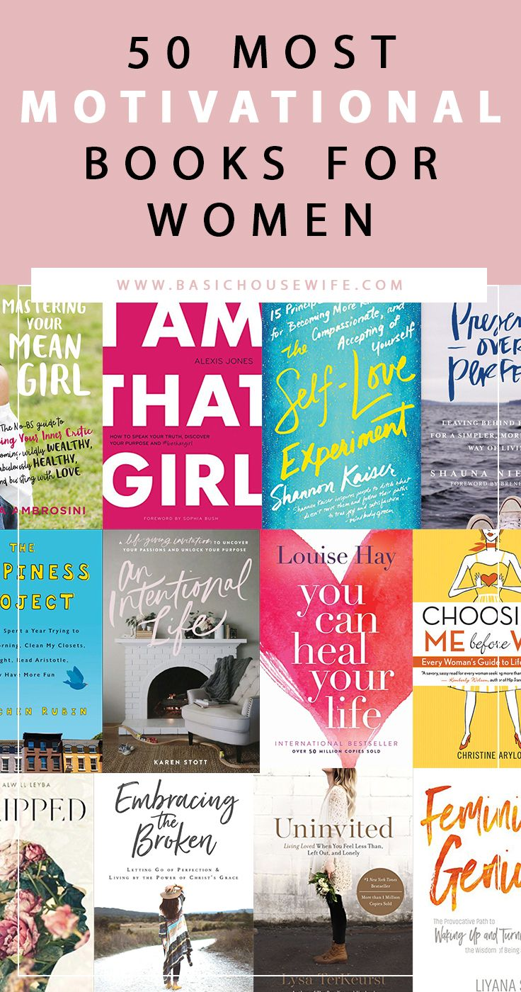 The 50 Must Have Motivational Books For Women The Basic Housewife Motivational Books Inspirational Books Books To Read For Women