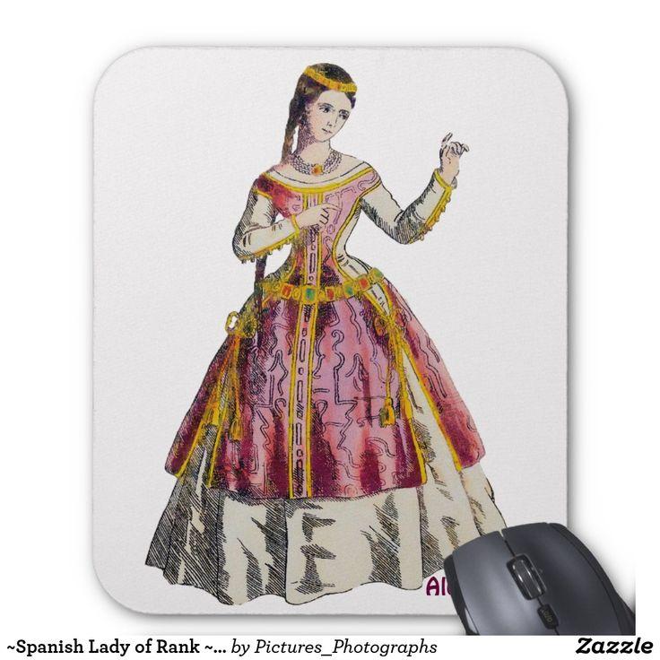 ~Spanish Lady of Rank ~ Personalised ALEXANDRA~ Mouse Pad