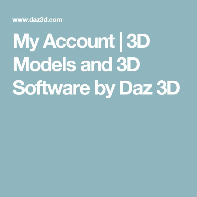 My Account | 3D Models and 3D Software by Daz 3D