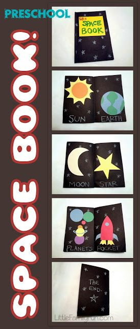 Make a space book! A fun way to teach Preschoolers about the different things in space.