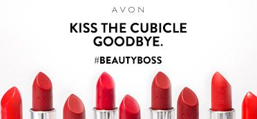 It's time to kiss the boring 9-5 goodbye and say hello to a bold life where YOU call the shots. Join my team today as an Avon Representative! #AvonRep