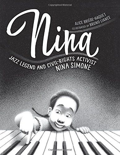 Nina: Jazz Legend and Civil-Rights Activist Nina Simone   MAIN Juvenile ML3930.S553 B713 2017  - check availability @ https://library.ashland.edu/search/i?SEARCH=9781580898270