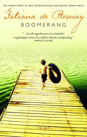 Læs om Boomerang - Forfatteren af Sarahs nøgle og Mokka. Udgivet af Bazar. Bogens ISBN er 9788771161823, køb den her