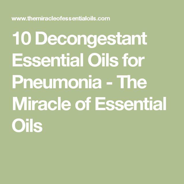 10 Decongestant Essential Oils for Pneumonia - The Miracle of Essential Oils