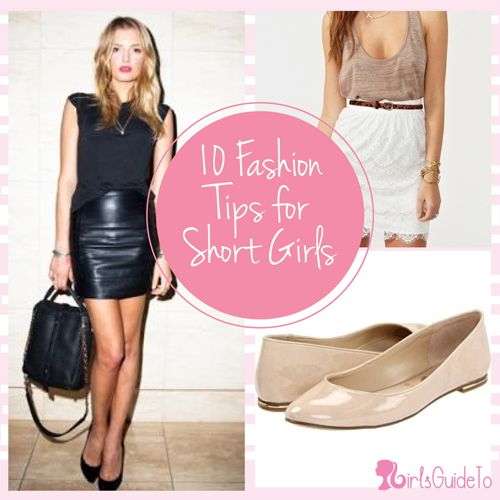 10 Fashion Tips for Short Girls | GirlsGuideTo