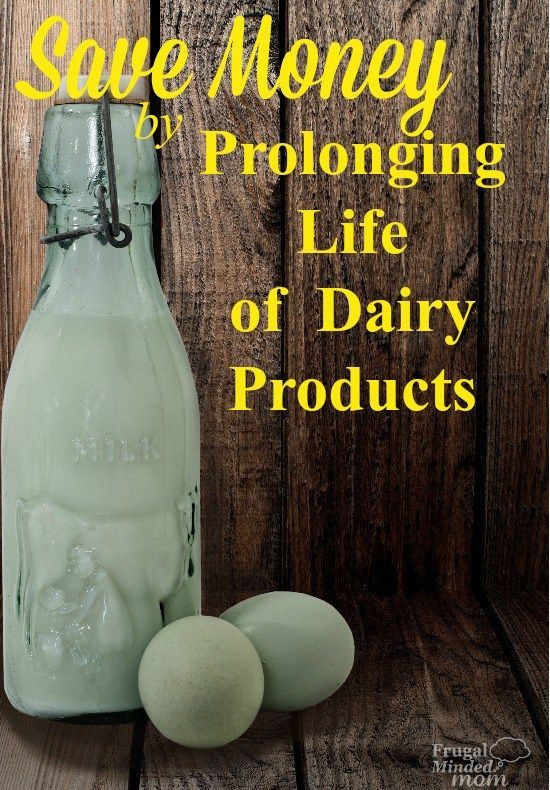 Dairy is pricey and can go bad rather quickly.  Here are some great tips to prolong the life of those pricey dairy products