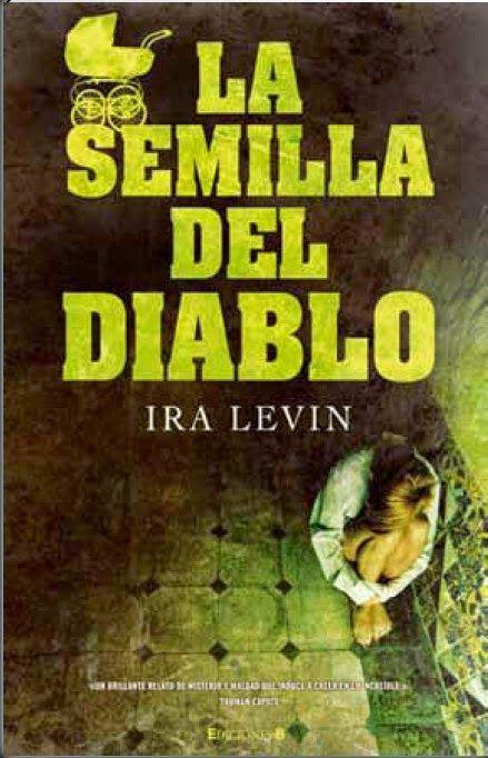 La semilla del diablo, Ira Levin, Novela de terror,