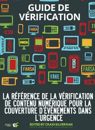 Guide de vérification - la référence de la vérification de contenu numérique pour la couverture d'événements dans l'urgence