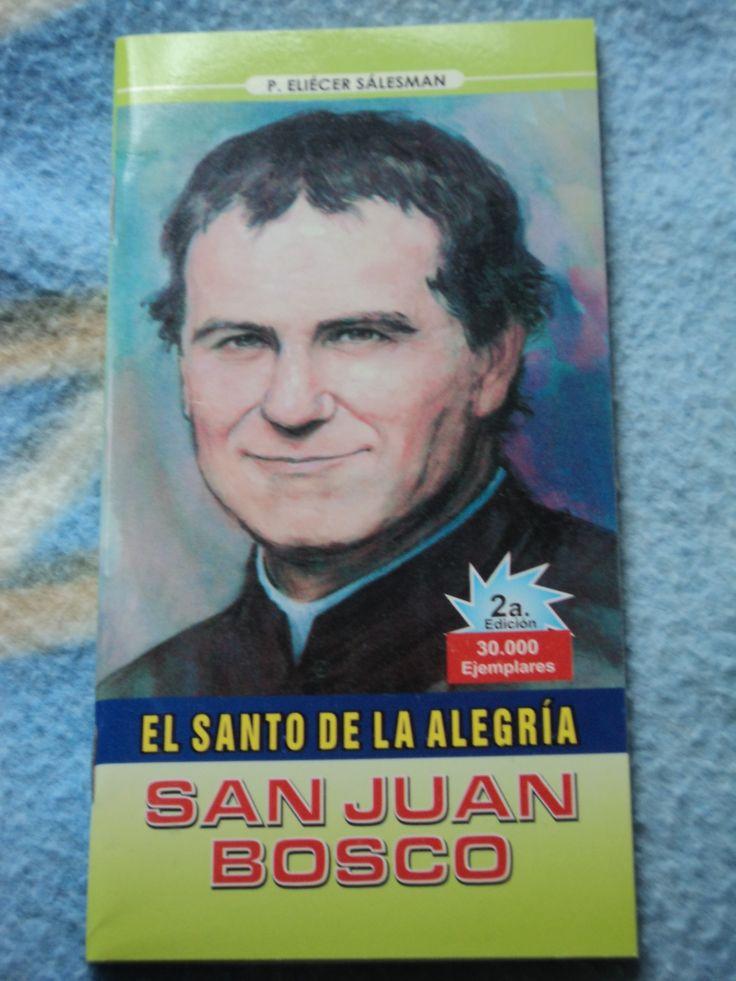 San Juan Bosco El Santo De La Alegria 2a Edicion
