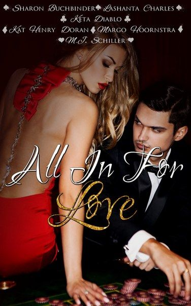 All in For Love: Perfect Odds by LaShanta Charles