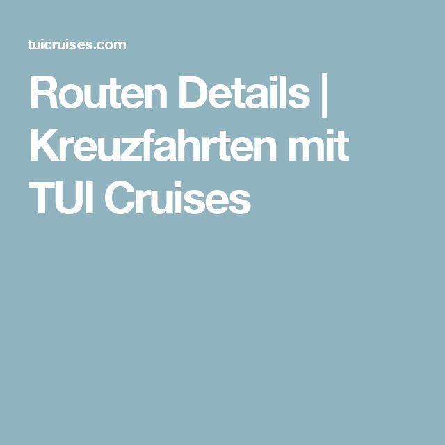 Routen Details   Kreuzfahrten mit TUI Cruises