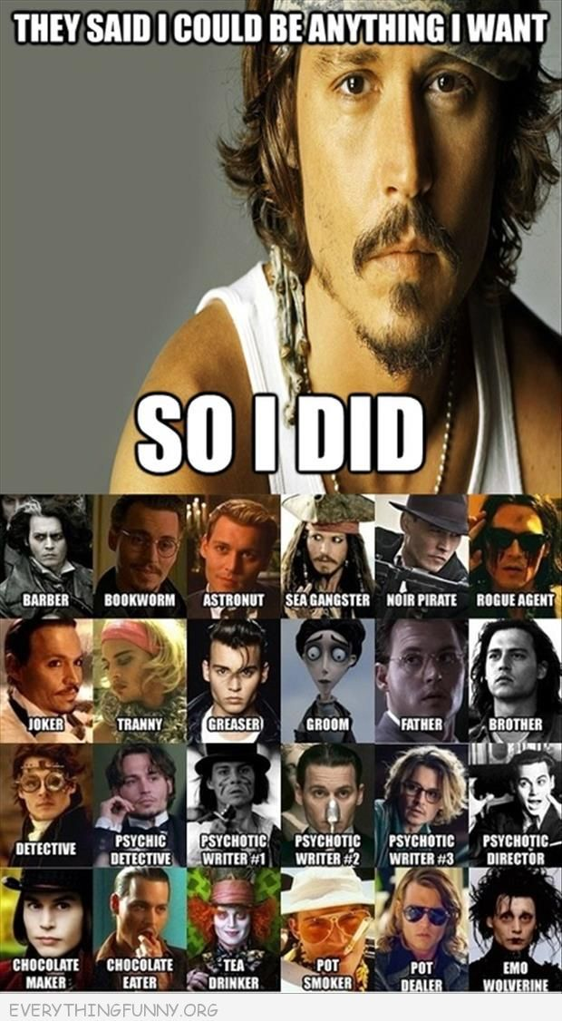 funny caption johnny depp they said i could be anything i want