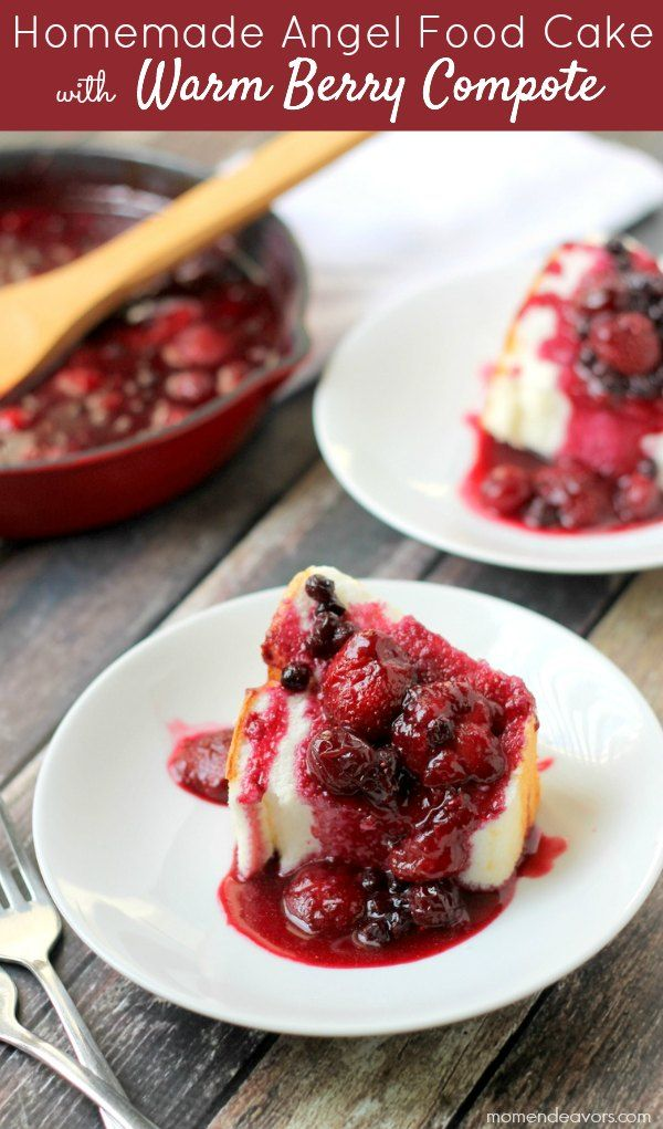 Homemade+Angel+Food+Cake+with+Berry+Compote+(recipe+for+both)