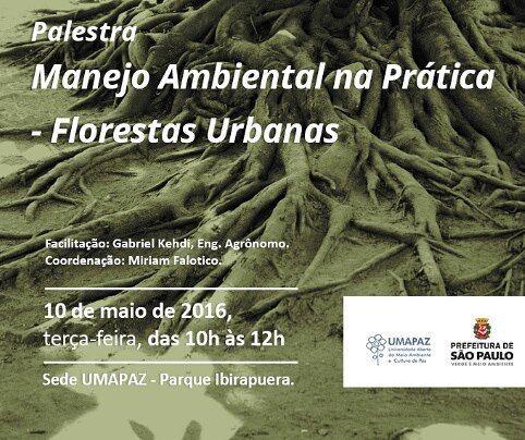 É com muita alegria que venho divulgar duas palestras que irei ministrar no mês de Maio no Parque Ibirapuera São Paulo!  A primeira é essa: Manejo Ambiental na Prática - Florestas Urbanas. Nela irei discorrer sobre técnicas de manejo de recursos ambientais (vegetação solo e água) bem como técnicas de enriquecimento da biodiversidade florestal controle de erosão drenagem de águas pluviais e bioindicadores de qualidade ambiental!  As palestras são abertas e gratuitas! Vagas limitadas…