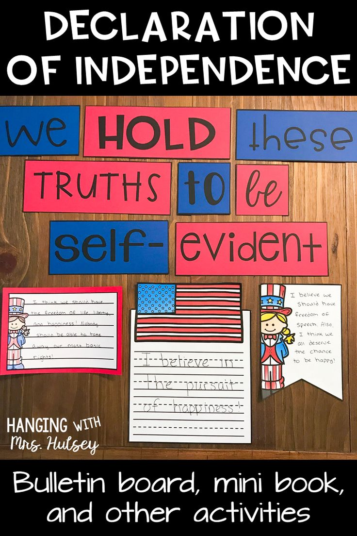 Printable activities and lesson for teaching kids about the Declaration of Independence! Includes mini anchor charts, bulletin board idea, and other hands-on activities.