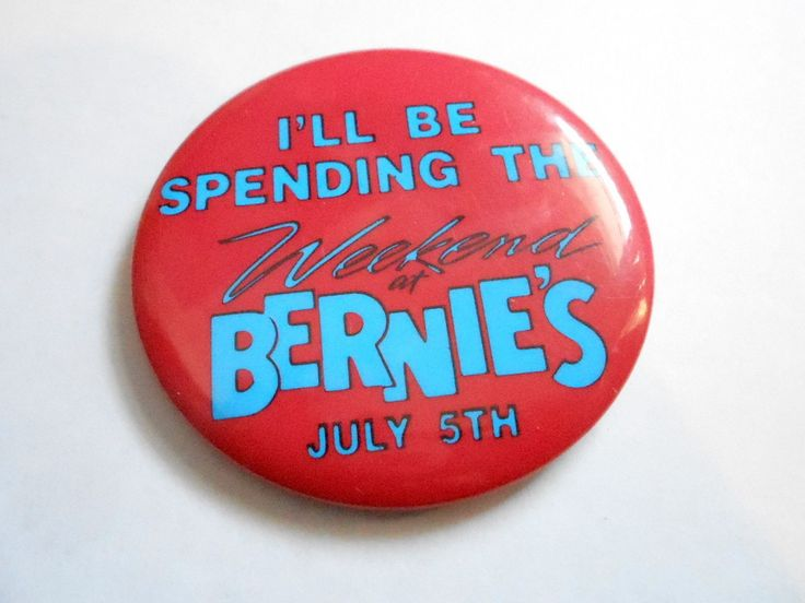 http://www.ebay.com/itm/VINTAGE-2-1-2-PINBACK-BUTTON-103-001-MOVIE-WEEKEND-AT-BERNIES-/400853976496?pt=LH_DefaultDomain_0
