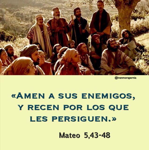 Mateo 5 43 48 Amen A Sus Enemigos Y Recen Por Los Que Les Persiguen Movie Posters Poster Movies