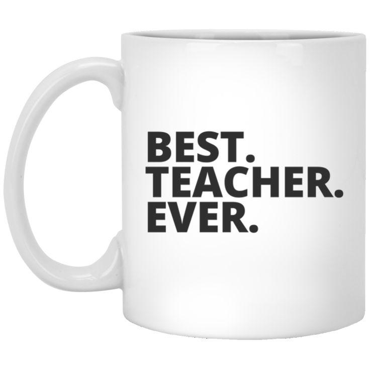 Best. Teacher. Ever  Mug