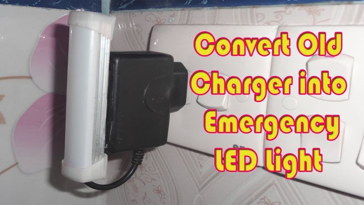 Convert Old Charger into Emergency LED Light - Emergency LED Light from ...