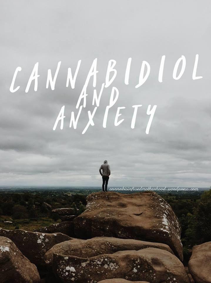 Cannabidiol & Anxiety – Cannabis Infused Motherhood