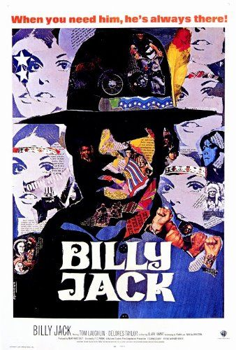 Billy Jack Movie Poster (27 x 40 Inches - 69cm x 102cm) (1971) -(Tom Laughlin)(Delores Taylor)(Clark Howat)(Bert Freed)(Julie Webb)(Victor Izay)