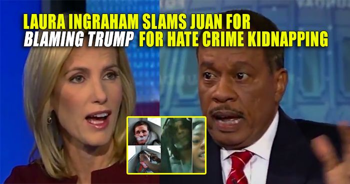 While he agrees the kidnapping / torture was a horrific act, Liberal dummy Juan Williams had a convenient excuse for the kidnapping and beating of a disabled white man. Juan's pathetic excuse was that Donald Trump has stoked racial tensions and thus is somewhat responsible. Laura Ingraham was completely disgusted Juan chose to play that card and slams him. Watch the video: Laura Ingraham once again destroys dumb Juan Williams for referencing Trump in relation to the Chicago hate crime. ...