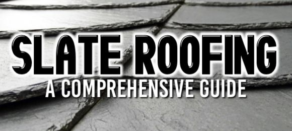 Slate Roofing: A Comprehensive Guide | Hometown Roofing Contractors