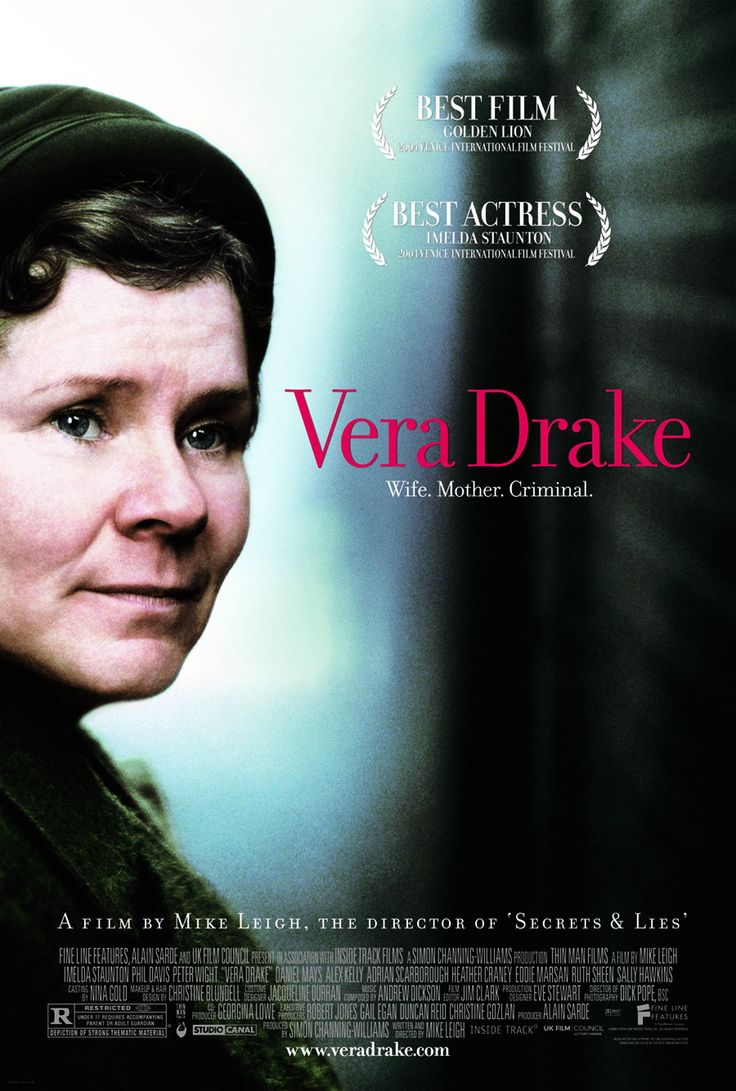 "Vera Drake - Mike Leigh 2004 -- ""Tells of a woman in 1950s England who is devoted to caring for her family, but secretly aids women who want to terminate unwanted pregnancies. When the authorities find her out, Vera's world and family life rapidly unravel."""