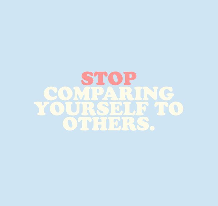 Pare de comparar você mesmo  com os outros.