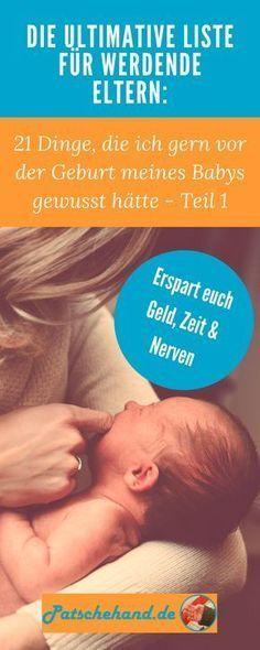 Für Schwangere bzw. werdende Eltern: Das hätte ich gern vor der Geburt meines Babys gewusst. Vom Anlegen beim Stillen bis zum Video-Babyphone - Teil 1