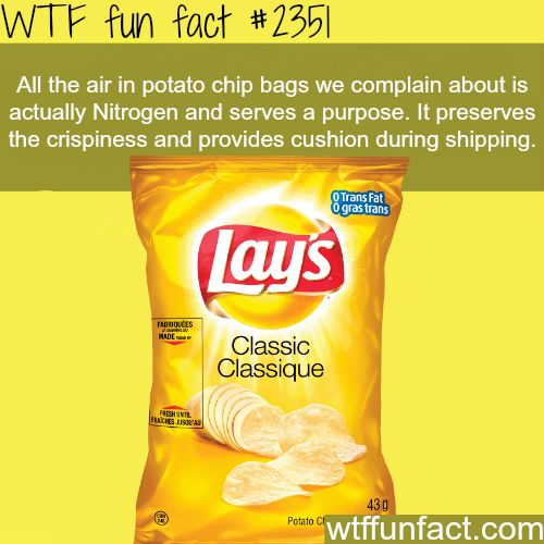 Why do potato chip bags have a lot of air? - WTF fun facts really??? Guess I should stop complaining about this then!