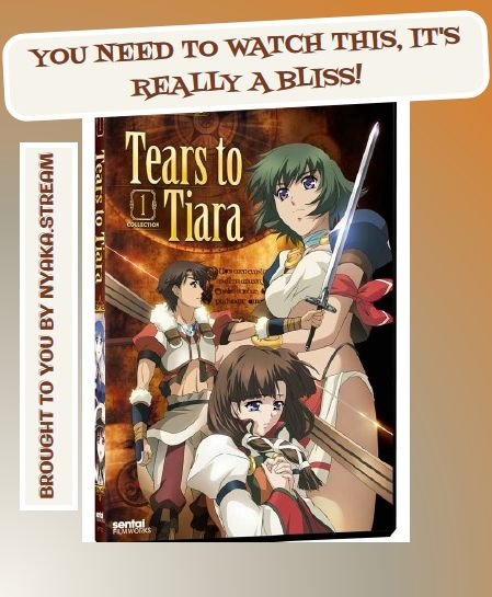 Watch Tears to Tiara Online for Free - All Episodes available at Animey.stream until the Armageddon. Streaming subs and dubs for you to enjoy since forever!