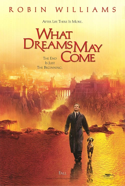 What Dreams may come (mas alla de los sueños) 1998 Director: Vincent Ward Reparto: Robin Williams and Annabella Sciorra