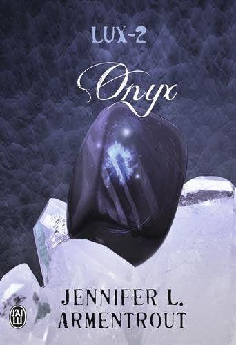 Lux, Tome 2 : Onyx de Jennifer Armentrout http://www.amazon.fr/dp/2290070459/ref=cm_sw_r_pi_dp_AXmWvb1H7K172