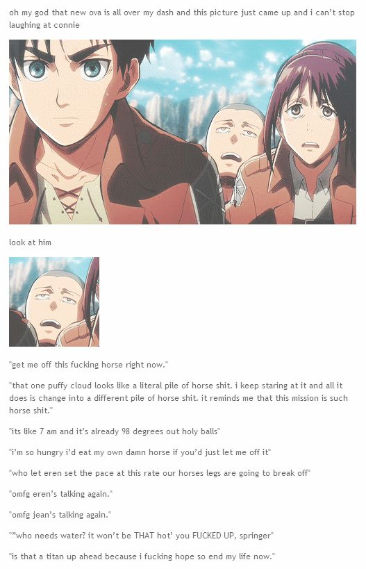"""""""I can't stop laughing at connie: 'get me off this fucking horse right now'"""" from Shingeki no Kyojin OVA 3 [Humor] #connie #eren #sasha #tumblr"""