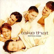 Everything Changes (Take That album) - Wikipedia, the free encyclopedia