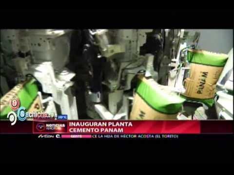 Inauguran Planta Cemento PANAM #Video - Cachicha.com