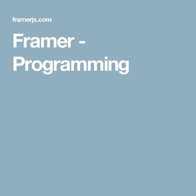 Framer - Programming