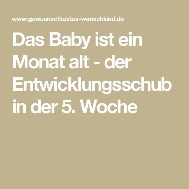Das Baby ist ein Monat alt - der Entwicklungsschub in der 5. Woche