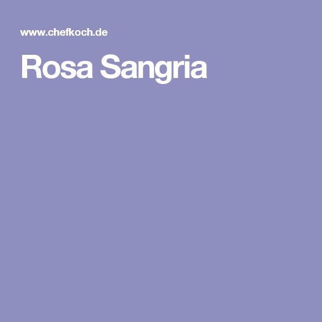 Rosa Sangria