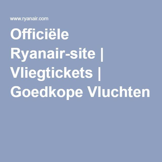 Tarievenzoeker   Officiële Ryanair-site   Vliegtickets   Goedkope Vluchten
