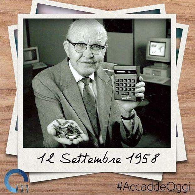 #12settembre 1958 Jack St. Clair Kilby, famoso ingegnere elettrotecnico statunitense, nel 1958 realizzò il primo circuito integrato