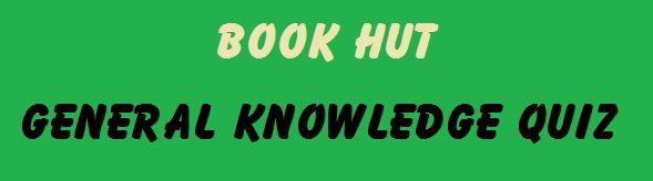 General Knowledge Test - Online GK Quiz