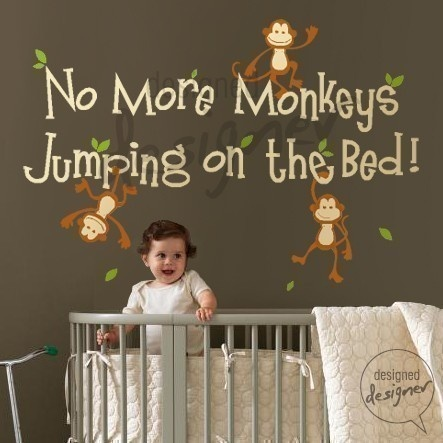 Wall decor to live by ... no more monkeys! I sooo want to do this in Xander's bedroom! Eeek!!!