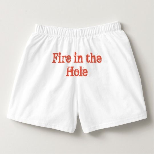 Fire in the Hole Men's Boxers Underwear Gag Gift - Wear these fun boxer underwear for any occasion. Personalize these boxers by changing the text. Funny gift for someone who loves fart / farting jokes, potty humor, or spicy foods. Great mens boxers with humor for a no pants party where no pants are the best pants. #funnyunderwear #nopants