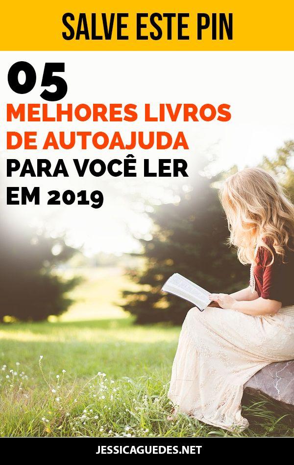 5 Melhores Livros De Auto Ajuda Para Ler Em 2019 Transforme A