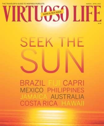 Virtuoso life magazine march april 2013 warm weather for Warm getaways in march