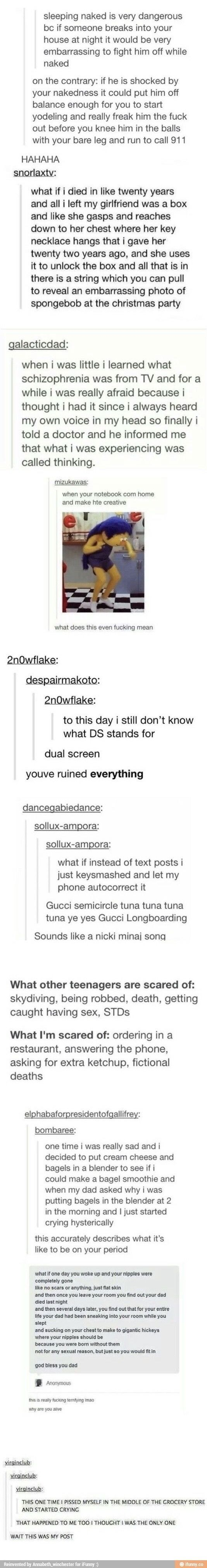 I think this is really the first time I felt Tumblr was so incredibly accurate... And creepy and high as f_ck