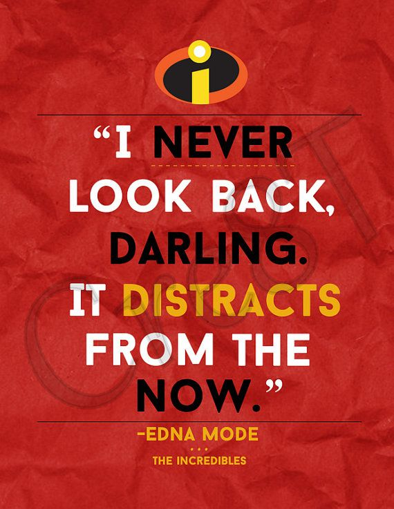 "Disney The Incredibles Movie Quote Print by Cre8T on Etsy, $3.00 Hey guys! Check out my Etsy Store, ""Cre8T"", for more Prints & Photography!  -Tia"