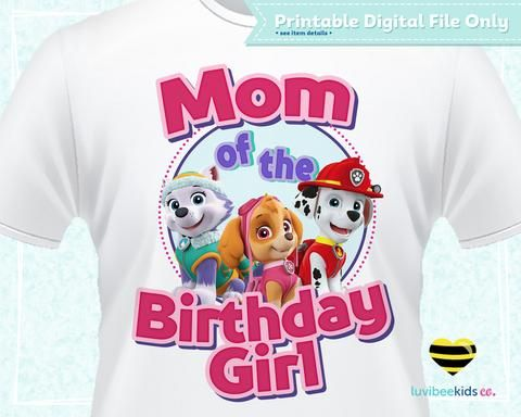Paw Patrol Iron On Transfer For Mom Of The Birthday Girl